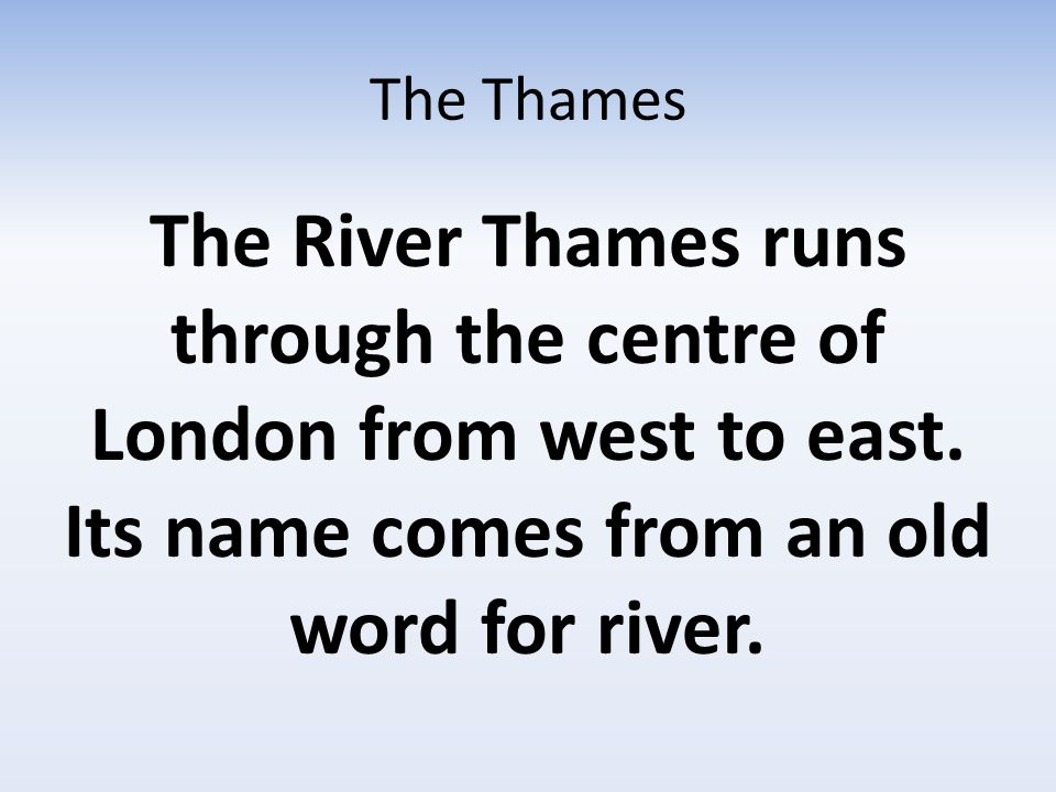 The Thames The river helped London in many ways, but it also brought problems.