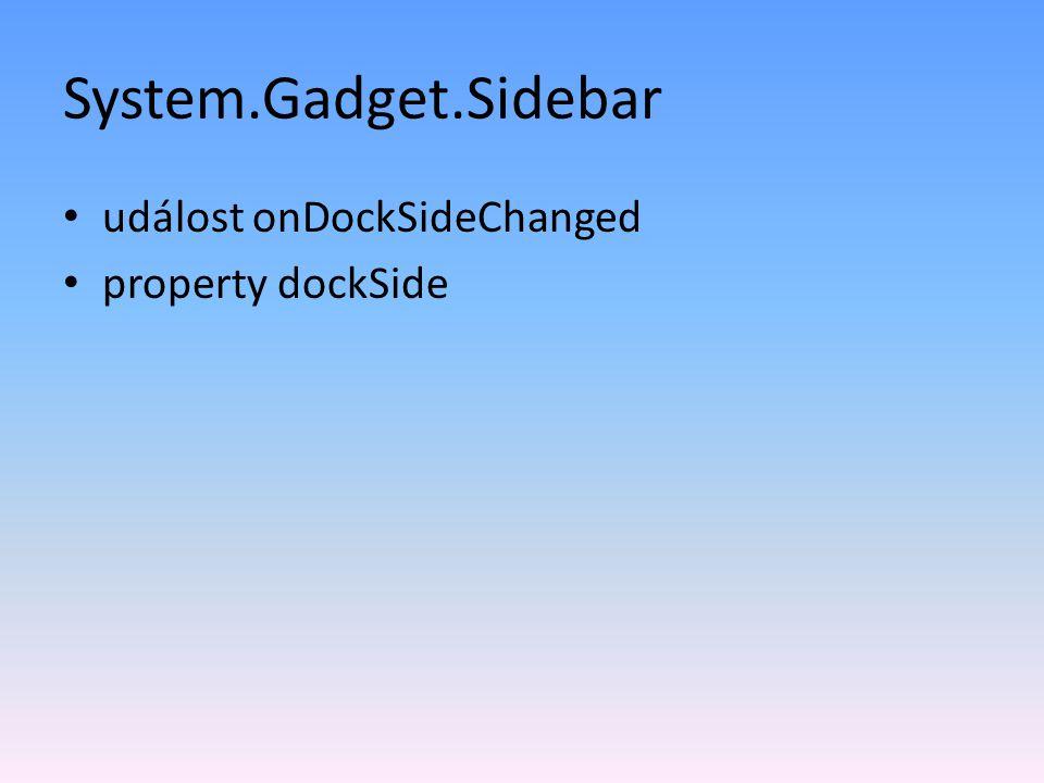 System.Gadget.Sidebar událost onDockSideChanged property dockSide