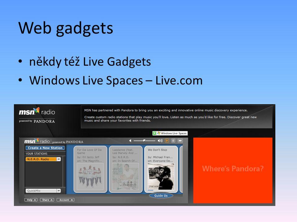 Ostatní objekty Windows Sidebar API: – System.ContactManager – System.MessageStore – System.Shell.RecycleBin – event i metody – System.Sound – beep() a playSound() – System.Time – getLocalTime(), timeZones – System.Gadget...