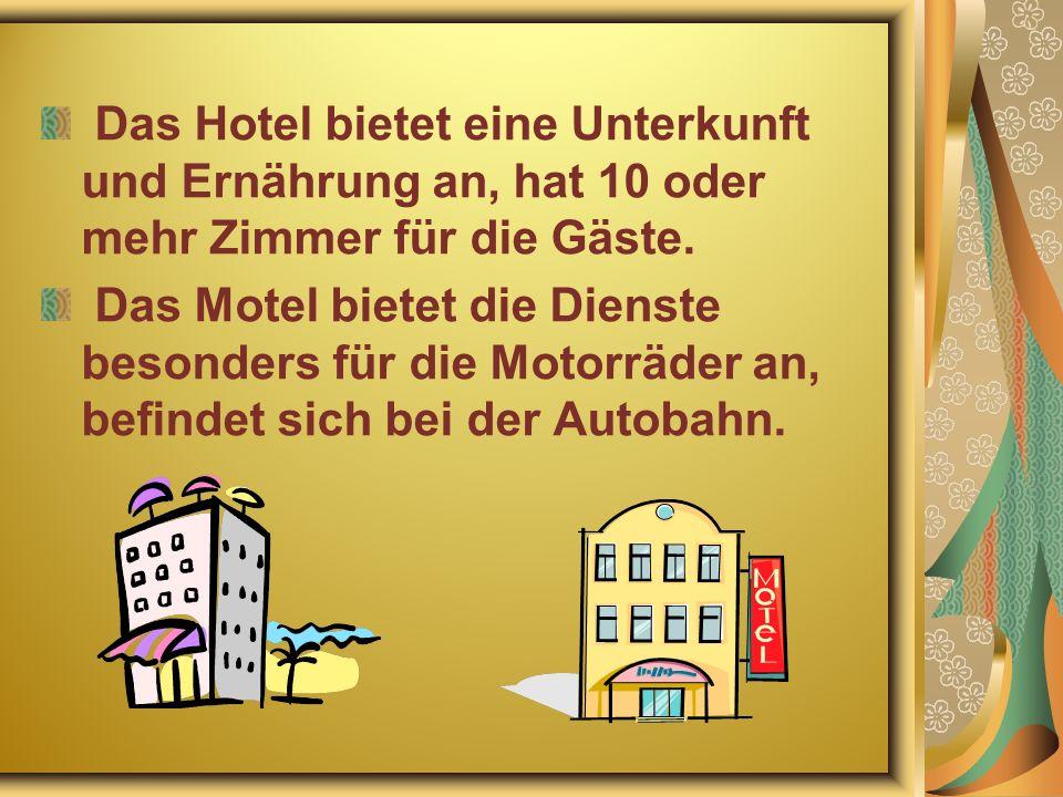 Das Hotel bietet eine Unterkunft und Ernährung an, hat 10 oder mehr Zimmer für die Gäste.