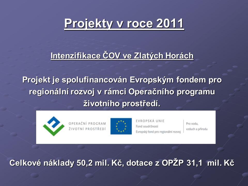 Projekty v roce 2011 Intenzifikace ČOV ve Zlatých Horách Projekt je spolufinancován Evropským fondem pro regionální rozvoj v rámci Operačního programu životního prostředí.