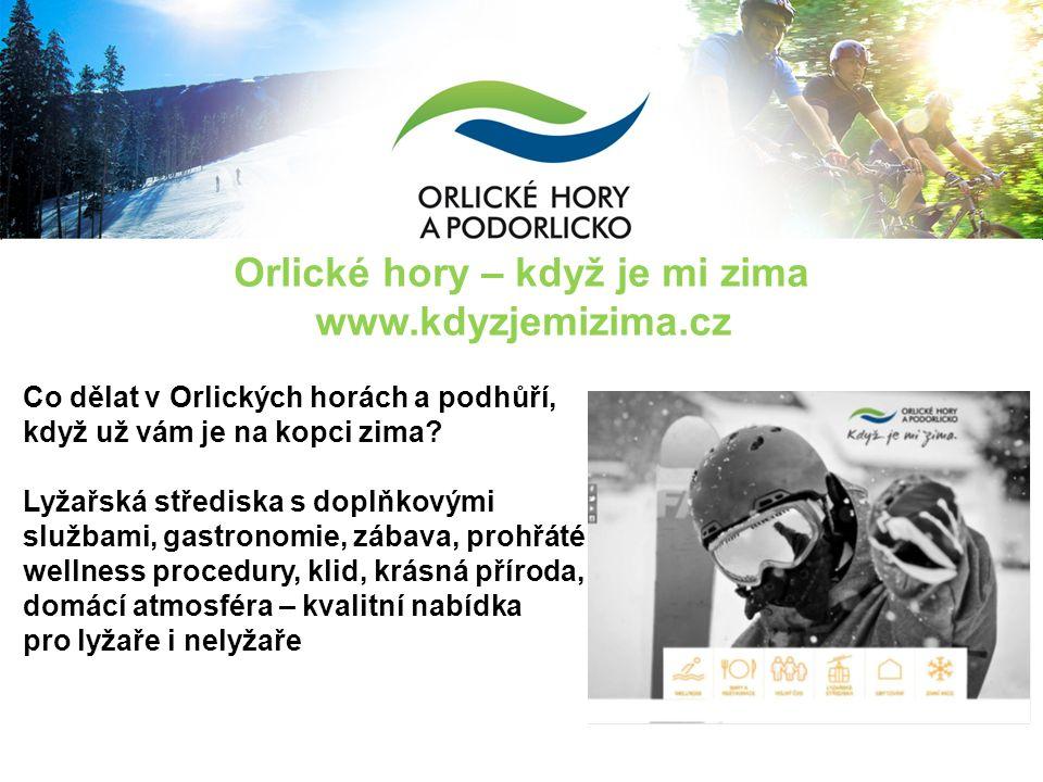 Orlické hory – když je mi zima www.kdyzjemizima.cz cel Co dělat v Orlických horách a podhůří, když už vám je na kopci zima.