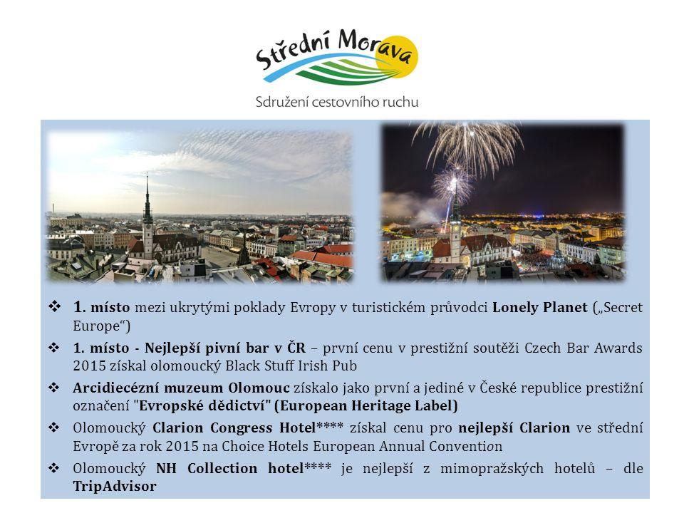 """ 1. místo mezi ukrytými poklady Evropy v turistickém průvodci Lonely Planet (""""Secret Europe )  1."""