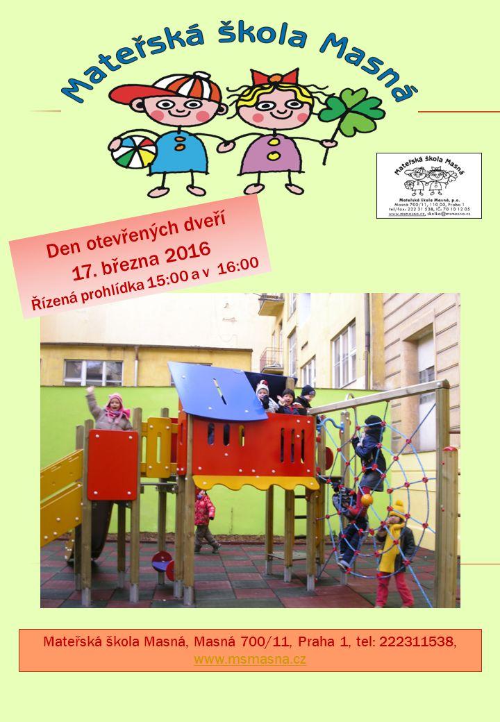  Provozní doba 7:00 – 17:30  4 třídy po 25 dětech.