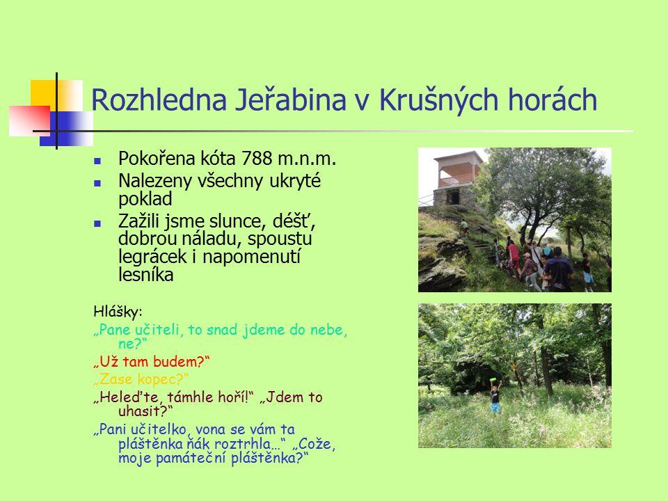 Rozhledna Jeřabina v Krušných horách Pokořena kóta 788 m.n.m.