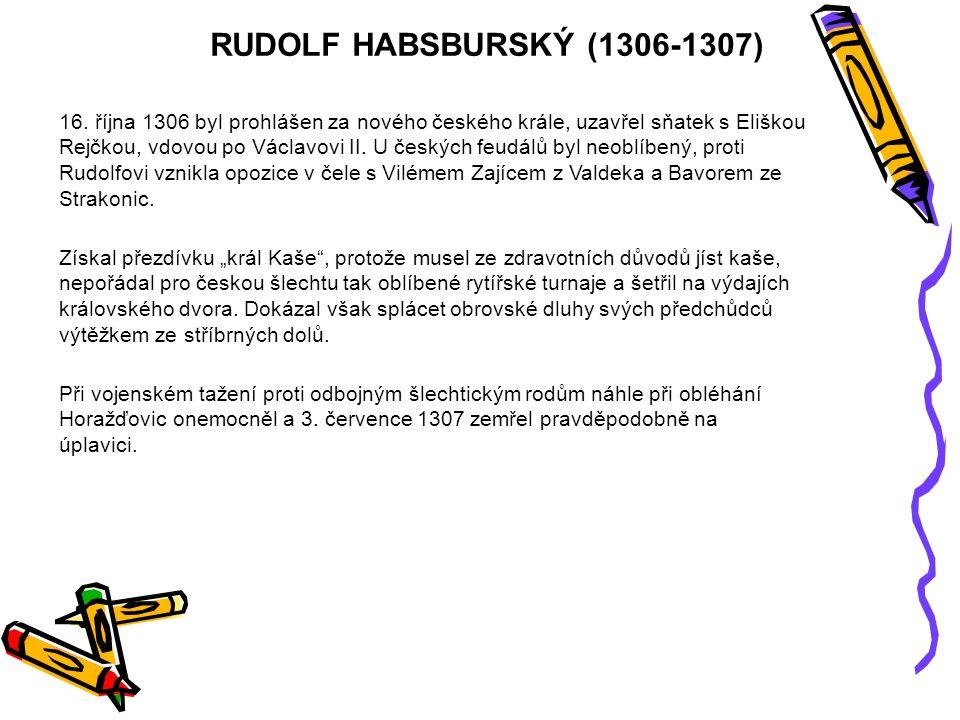 RUDOLF HABSBURSKÝ (1306-1307) 16.