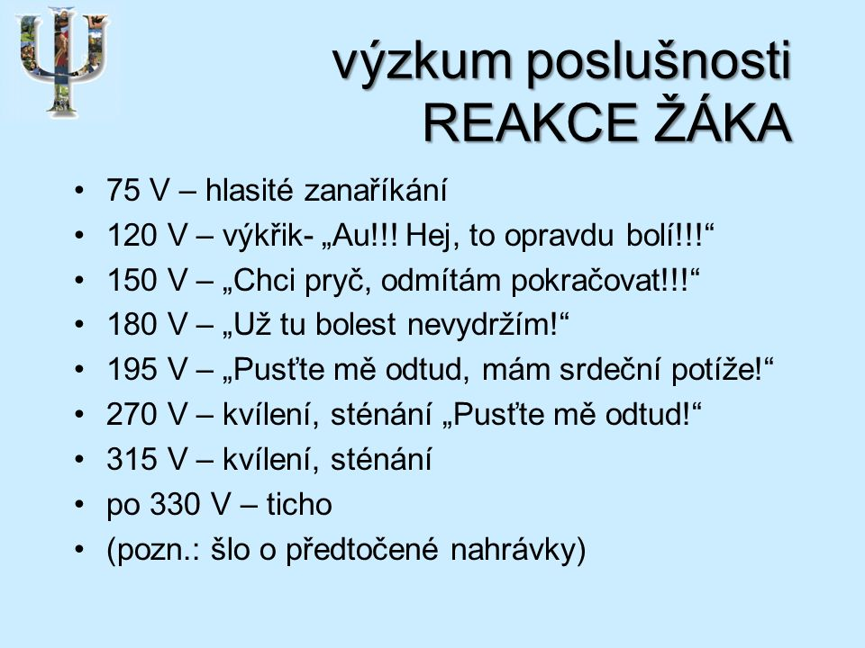 """výzkum poslušnosti REAKCE ŽÁKA 75 V – hlasité zanaříkání 120 V – výkřik- """"Au!!."""