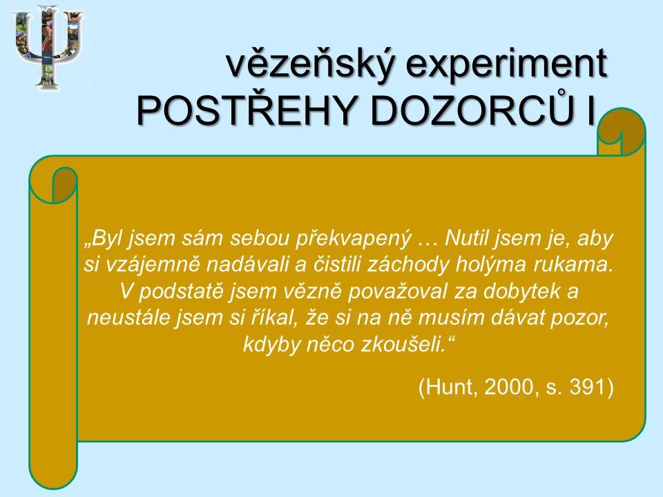vězeňský experiment POSTŘEHY DOZORCŮ I.