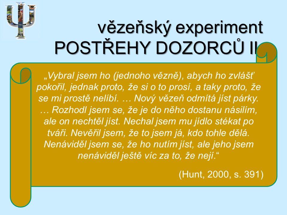 vězeňský experiment POSTŘEHY DOZORCŮ II.