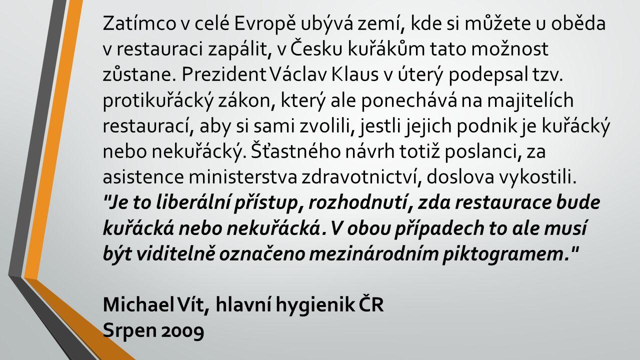 Nová ministryně zdravotnictví Daniela Filipiová (ODS) nebude prosazovat v Česku absolutní zákaz kouření.