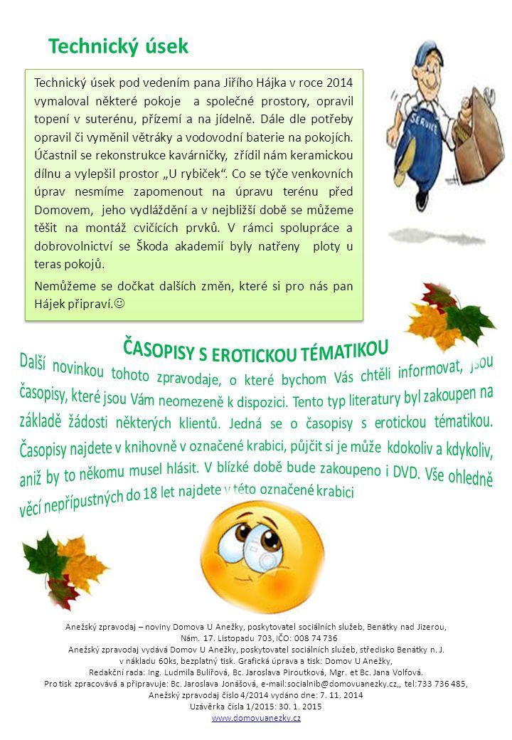 DEN OTEVŘENÝCH DVEŘÍ Dne 7. 10. 2014 od 9:00 hod do 16:00 hod.