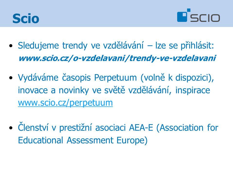 Sledujeme trendy ve vzdělávání – lze se přihlásit: www.scio.cz/o-vzdelavani/trendy-ve-vzdelavani Vydáváme časopis Perpetuum (volně k dispozici), inovace a novinky ve světě vzdělávání, inspirace www.scio.cz/perpetuum www.scio.cz/perpetuum Členství v prestižní asociaci AEA-E (Association for Educational Assessment Europe)