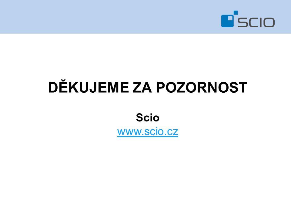 DĚKUJEME ZA POZORNOST Scio www.scio.cz