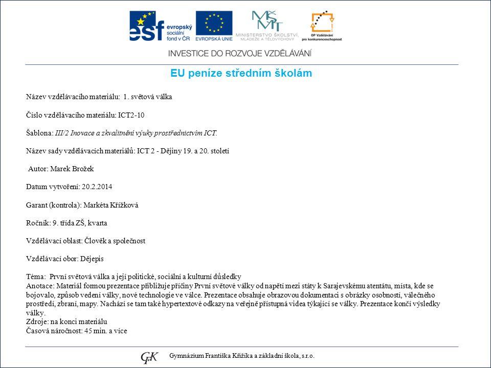 EU peníze středním školám Název vzdělávacího materiálu: 1.