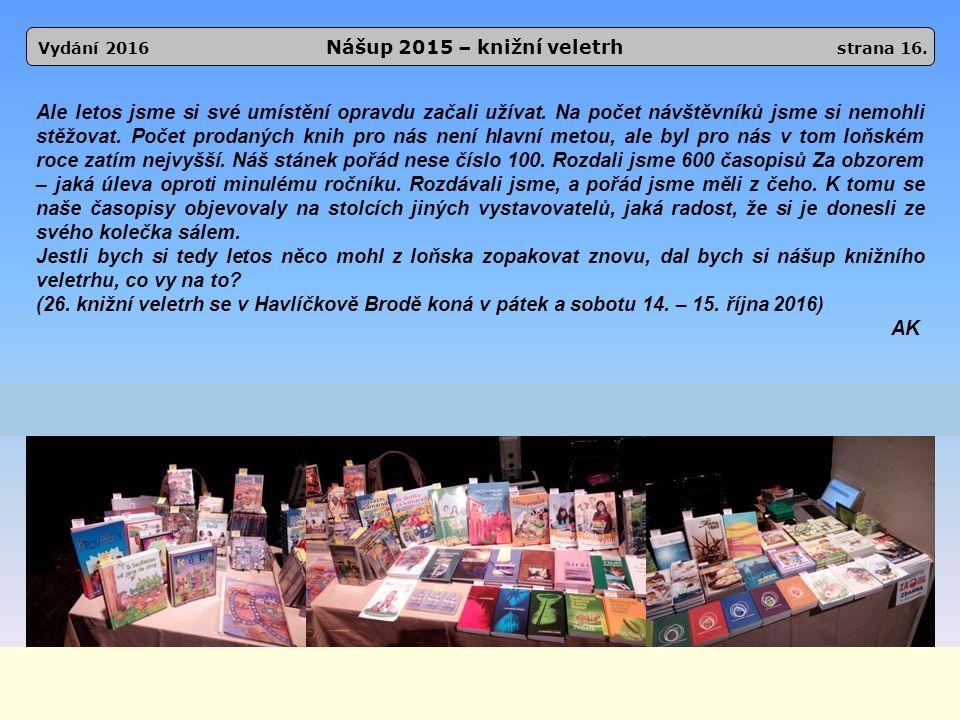 Vydání 2016 Nášup 2015 – knižní veletrh strana 16.