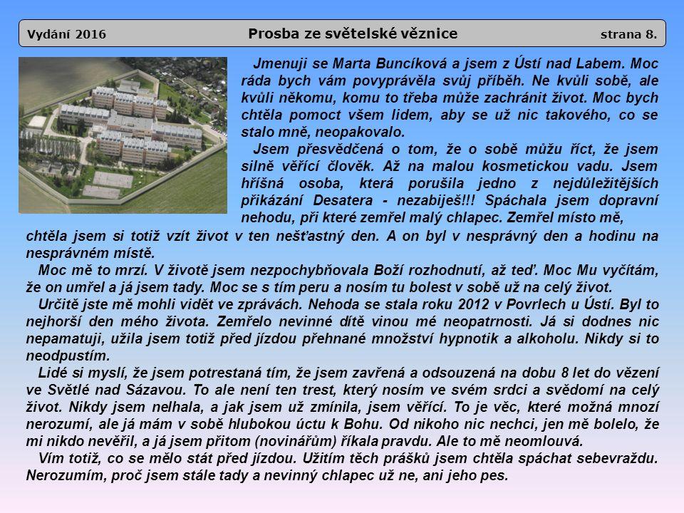 Vydání 2016 Prosba ze světelské věznice strana 8.