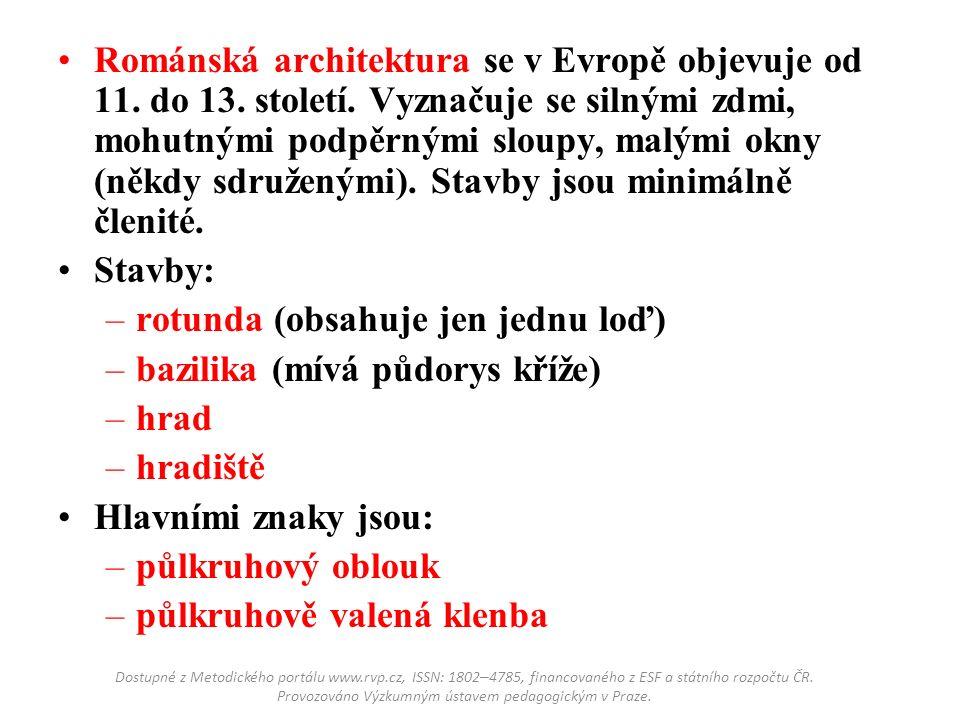 Románská architektura se v Evropě objevuje od 11. do 13.