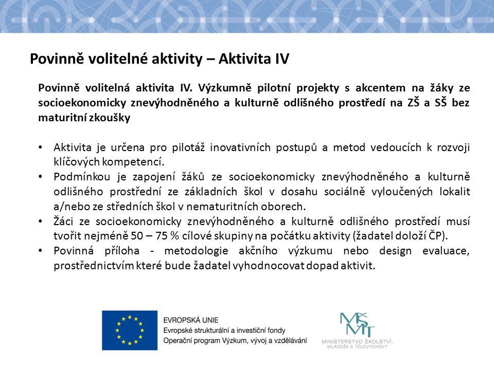 Název kapitoly Text Povinně volitelné aktivity – Aktivita IV Povinně volitelná aktivita IV.