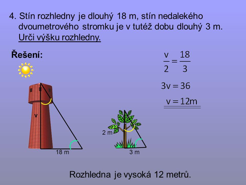 3 m Řešení: 4.