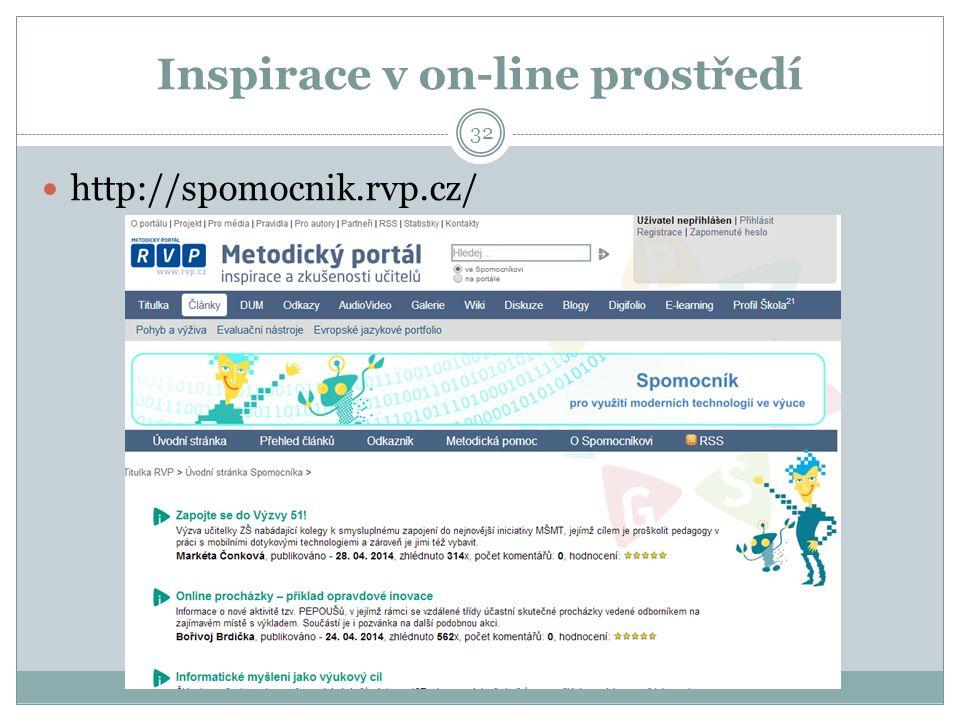 Inspirace v on-line prostředí 32 http://spomocnik.rvp.cz/
