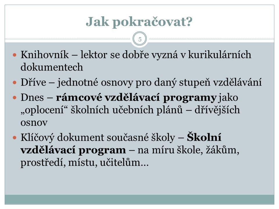 Kurikulární dokumenty v systému vzdělávání ČR 6