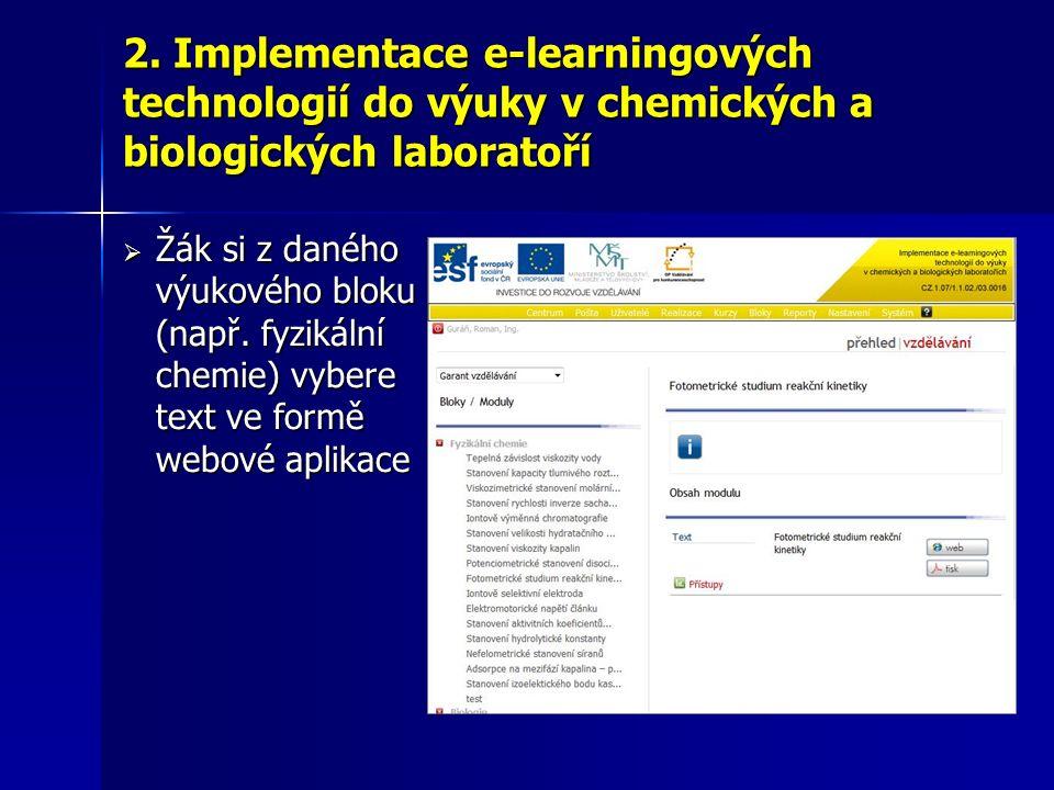  Žák si z daného výukového bloku (např. fyzikální chemie) vybere text ve formě webové aplikace 2.