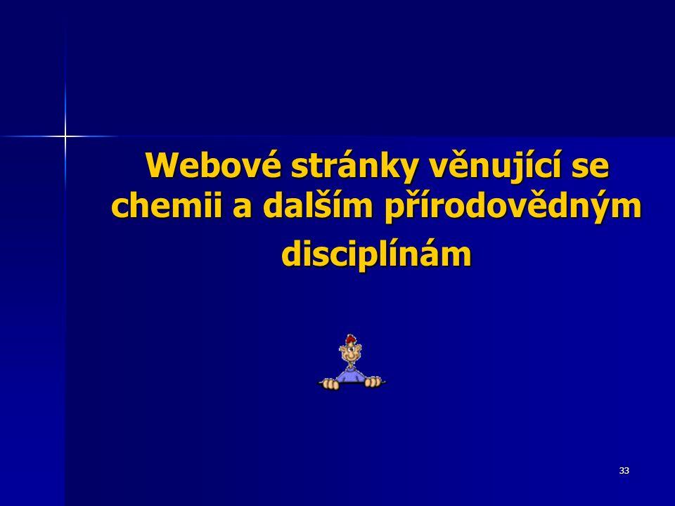 33 Webové stránky věnující se chemii a dalším přírodovědným disciplínám