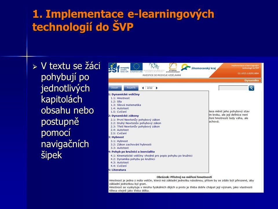  V textu se žáci pohybují po jednotlivých kapitolách obsahu nebo postupně pomocí navigačních šipek 1.