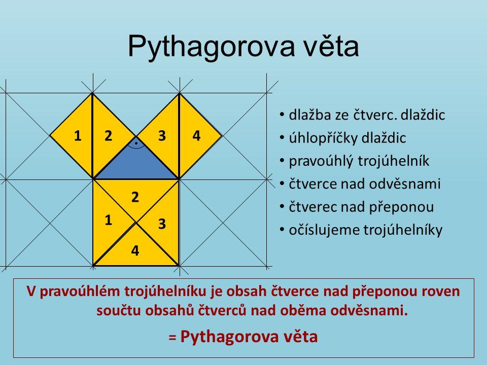 Pythagorova věta úhlopříčky dlaždic 1243 1 2 3 4 dlažba ze čtverc.
