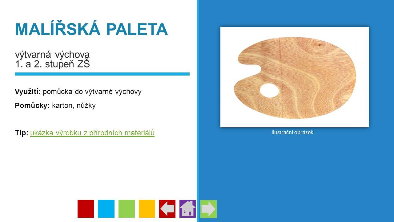 MALÍŘSKÁ PALETA výtvarná výchova 1. a 2. stupeň ZŠ Využití: pomůcka do výtvarné výchovy Pomůcky: karton, nůžky Tip: ukázka výrobku z přírodních materi