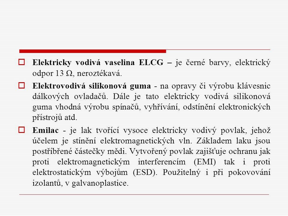  Elektricky vodivá vaselina ELCG – je černé barvy, elektrický odpor 13 Ω, neroztékavá.  Elektrovodivá silikonová guma - na opravy či výrobu klávesni