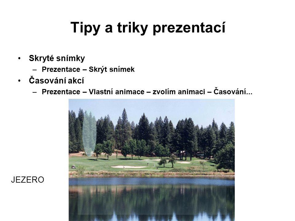 """""""Interaktivní prezentace – Prezentace – Nastavení akcí Tipy a triky prezentací"""