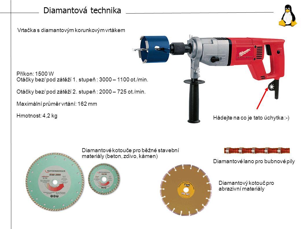 Diamantová technika Příkon: 1500 W Otáčky bez/ pod zátěží 1.