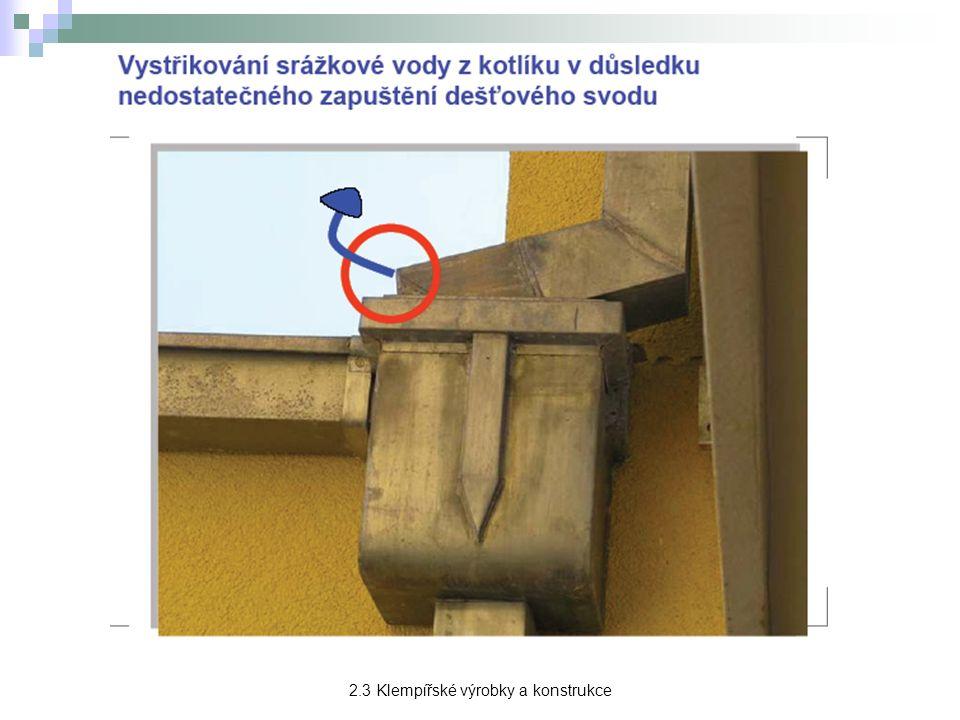 Odpadní potrubí → slouží k odvádění vody ze žlabů na taková místa, na nichž voda nemůže způsobovat škody na zdivu budovy ani na jejich základech.