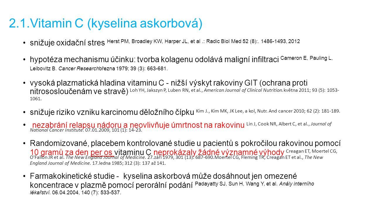 2.1.Vitamin C (kyselina askorbová) snižuje oxidační stres Herst PM, Broadley KW, Harper JL, et al.: Radic Biol Med 52 (8):.