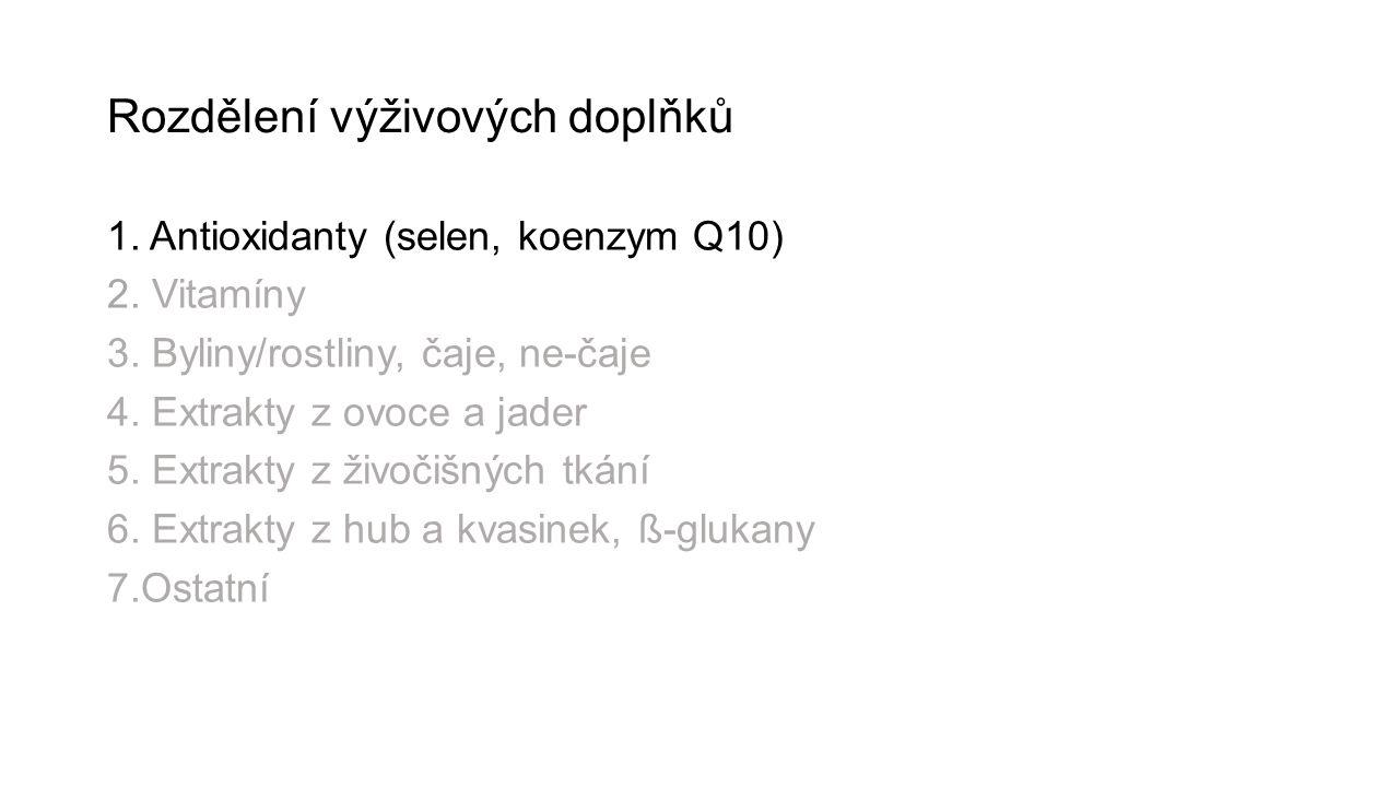 Rozdělení výživových doplňků 1.Antioxidanty (selen, koenzym Q10) 2.