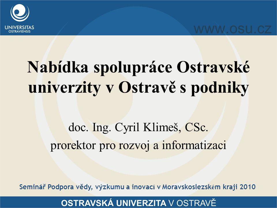 Nabídka spolupráce Ostravské univerzity v Ostravě s podniky doc.