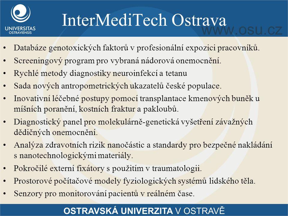 InterMediTech Ostrava Databáze genotoxických faktorů v profesionální expozici pracovníků.