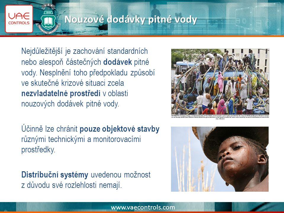 www.vaecontrols.com Nouzové dodávky pitné vody Nejdůležitější je zachování standardních nebo alespoň částečných dodávek pitné vody.