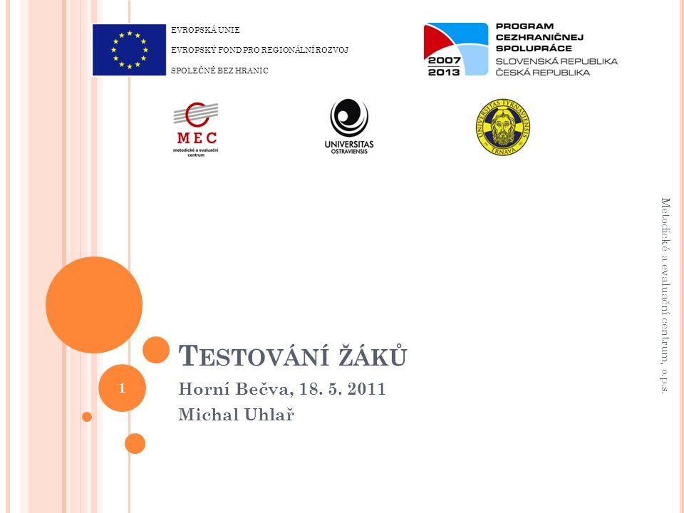 T ESTOVÁNÍ ŽÁKŮ Horní Bečva, 18. 5.