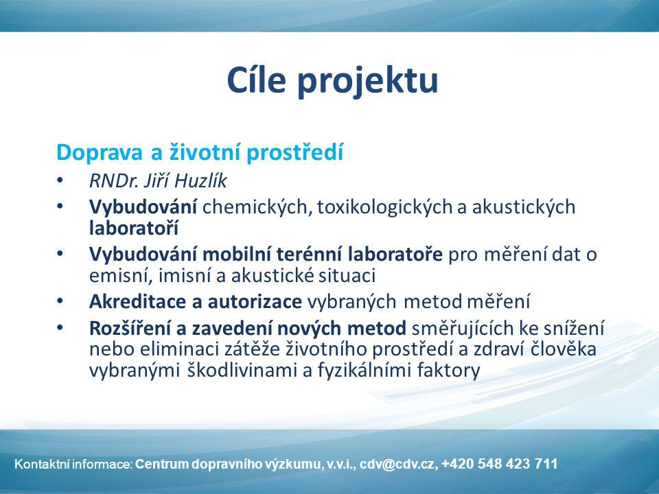 Cíle projektu Doprava a životní prostředí RNDr.