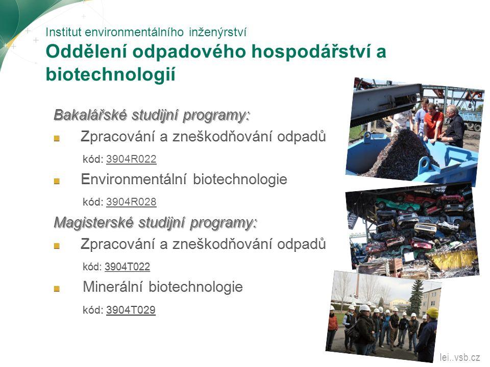 Institut environmentálního inženýrství Oddělení odpadového hospodářství a biotechnologií Iei..vsb.cz