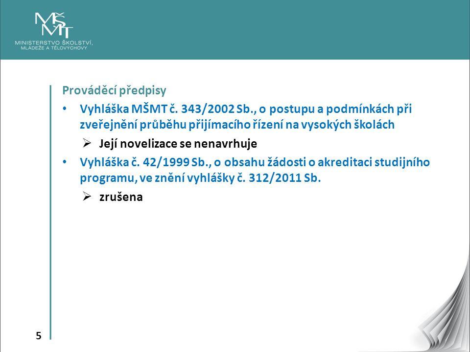 5 Prováděcí předpisy Vyhláška MŠMT č.