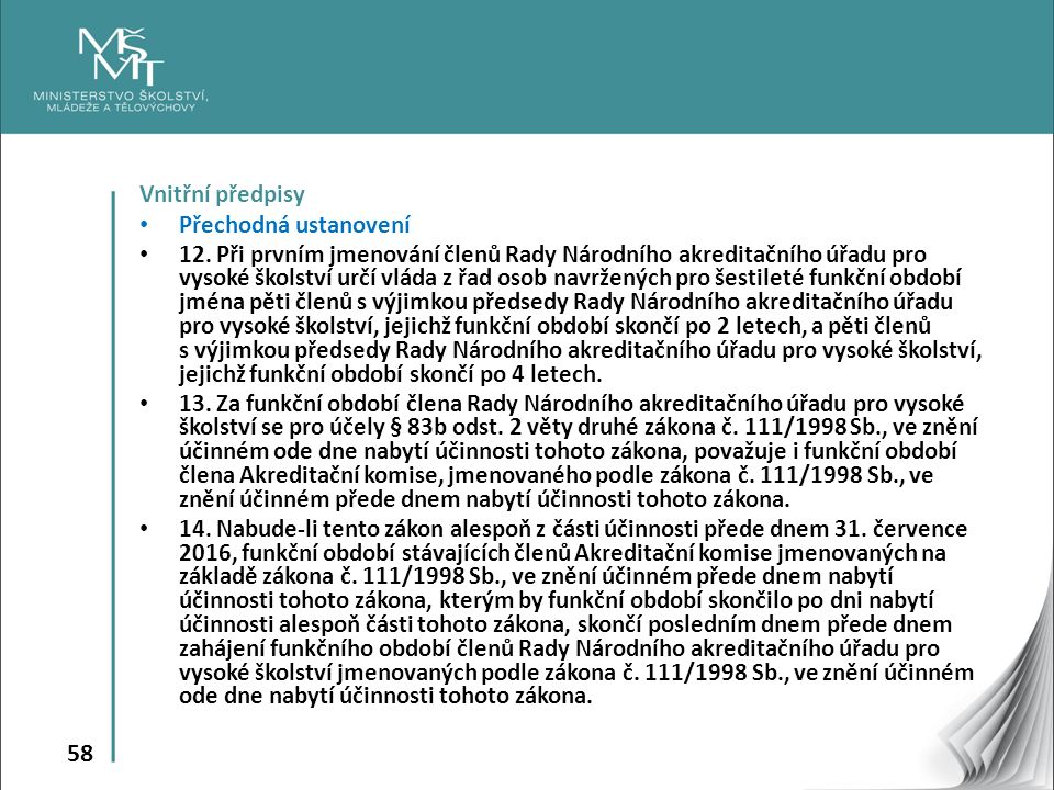 58 Vnitřní předpisy Přechodná ustanovení 12.