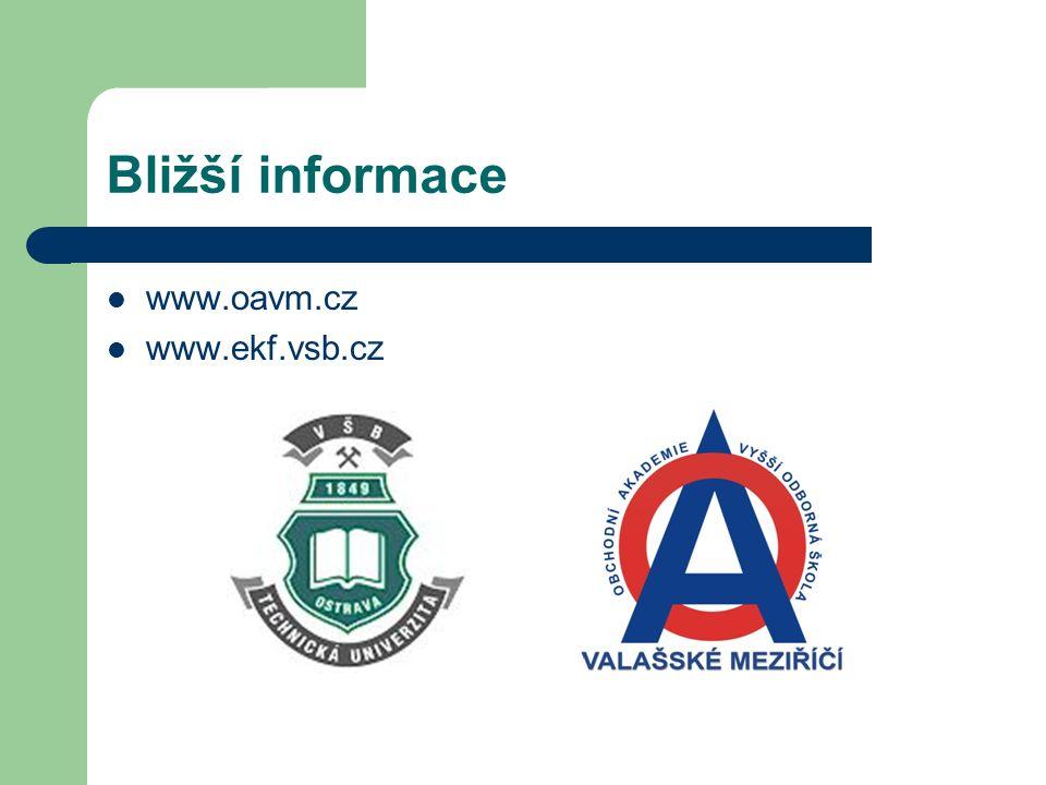 Bližší informace www.oavm.cz www.ekf.vsb.cz