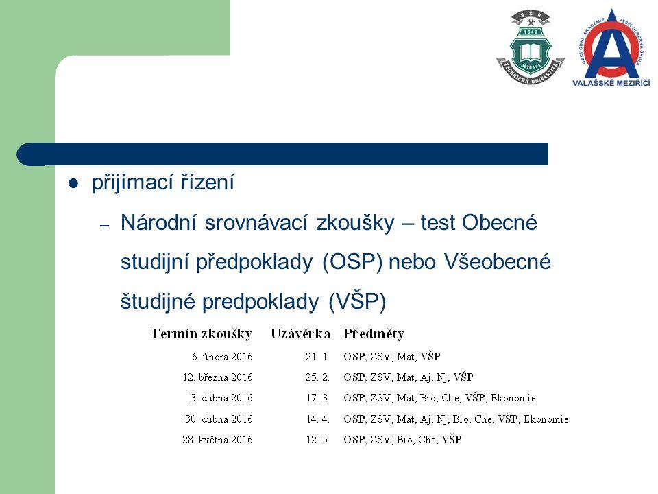 přijímací řízení – Národní srovnávací zkoušky – test Obecné studijní předpoklady (OSP) nebo Všeobecné študijné predpoklady (VŠP)