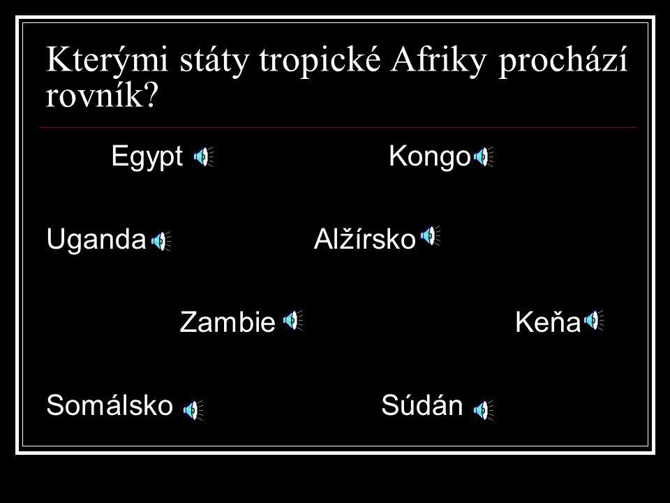 Státy tropické Afriky Nigérie – hl. město Abudya, 110 mil.obyvatel, ropa Senegal – hl.