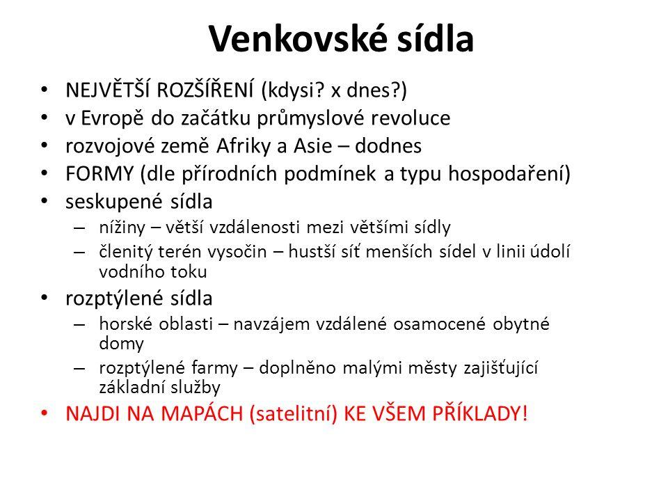 Venkovské sídla NEJVĚTŠÍ ROZŠÍŘENÍ (kdysi.