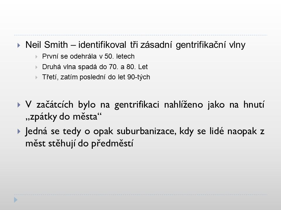 Zdroje  Textové zdroje  https://cs.wikipedia.org/wiki/Gentrifikace  https://web.natur.cuni.cz/~sykora/pdf/Sykora_1993_Gentrifikace.pdf  https://en.wikipedia.org/wiki/Gentrification  https://is.muni.cz/th/78887/fss_b/A_Novotna_Gentrifikace.pdf  is.muni.cz/th/42297/prif_m/592244/GENTRIFIKACE.ppt  http://www.scmagazine.cz/casopis/03-15/promena-ulice?locale=cs  Obrázkové zdroje  http://maddypelletierhistory.blogspot.cz/2016/02/ch-9-thoughts- ruminations-urban.html  https://www.indymedia.org.uk/en/2008/02/391341.html  http://www.rsvlts.com/2014/04/07/nyc-before-after-gentrification-of- new-york-over-10-years/  https://cleanupjamaicaqueens.wordpress.com/2014/02/28/gentrification -is-a-good-thing-ghettoization-is-not/