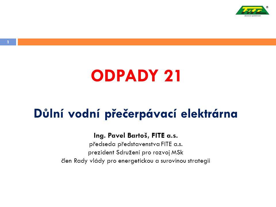 1 ODPADY 21 Důlní vodní přečerpávací elektrárna Ing.